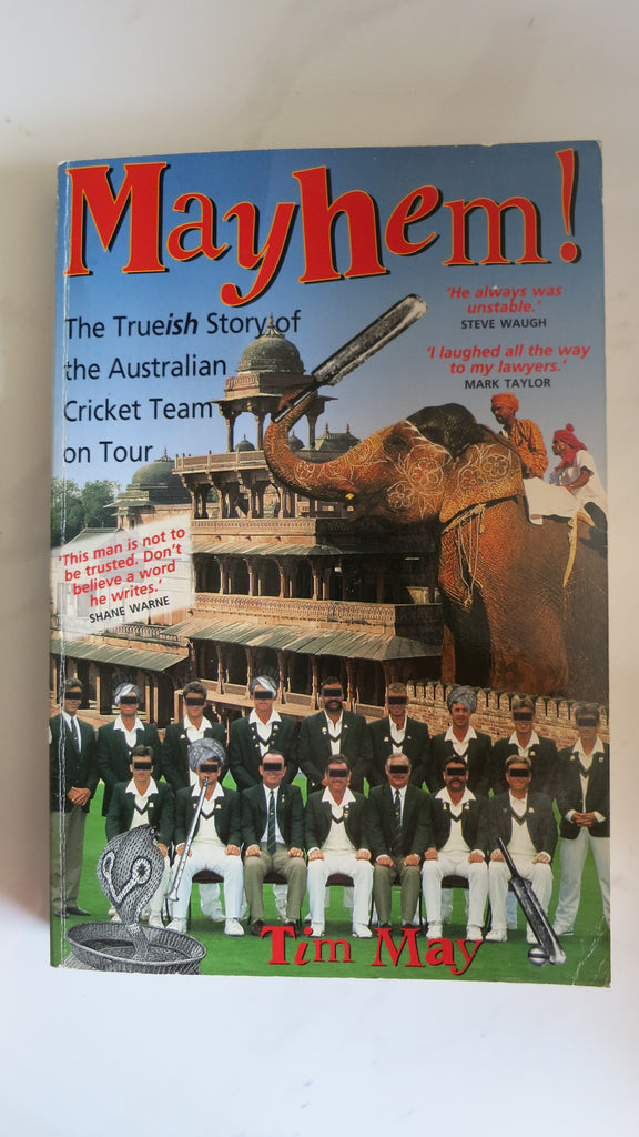 Mayhem by Tim May, 1st Ed, Large Paperback, Australian Cricket, India World Cup