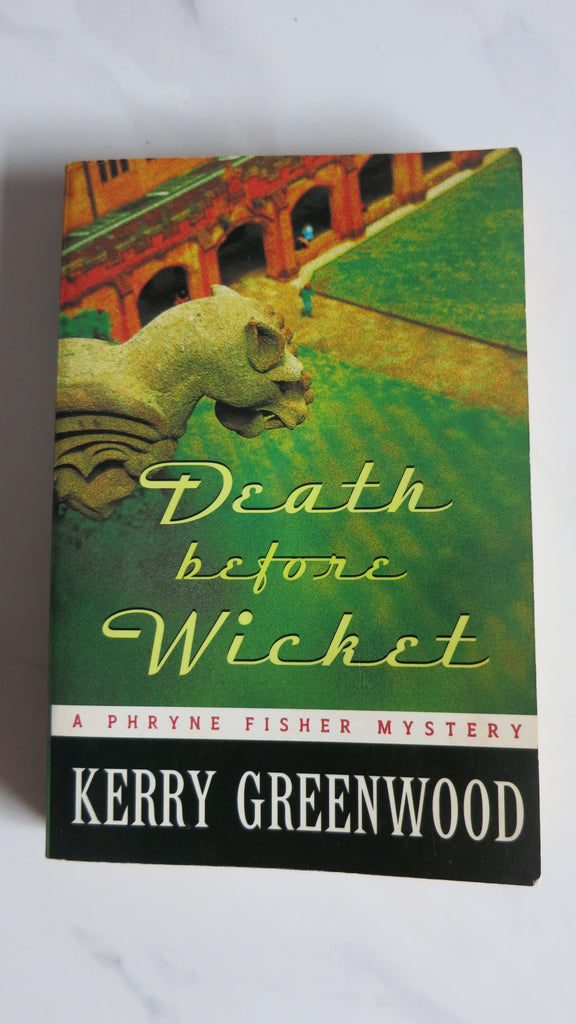 Death Before Wicket by Kerry Greenwood, 1st Ed, Phryne Fisher