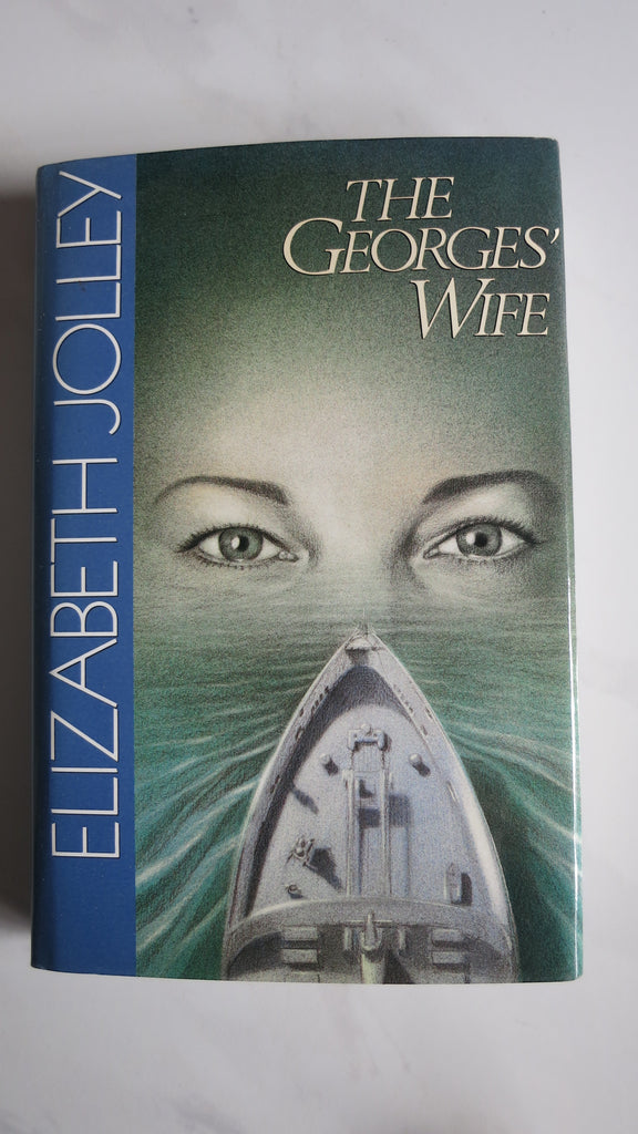 The Georges' Wife by Elizabeth Jolley, 1st Ed, HC DJ