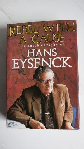 Rebel with a Cause by Hans Eysenck, SIGNED, 1st Ed, Psychology, Psychiatry
