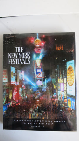 The New York Festivals Annual 10, International Advertising Awards, Best Work 2001