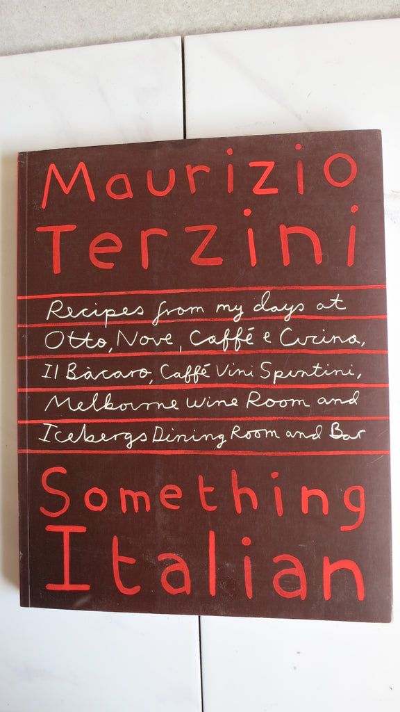 Something Italian by Maurizio Terzini, Large Paperback, Recipes, Caffe e Cucina