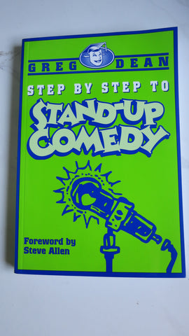 Step by Step to Stand-Up Comedy by Greg Dean, How to, Comedian, Performing