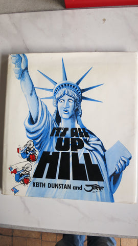 It's All Up Hill by Keith Dunstan, Jeff Hook, 1st Ed, Cycling United States