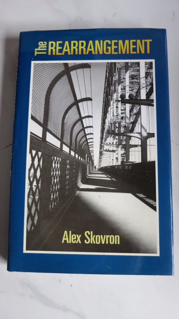 The Rearrangement by Alex Skovron, SIGNED, 1st Ed, HC DJ, Poetry, Poems