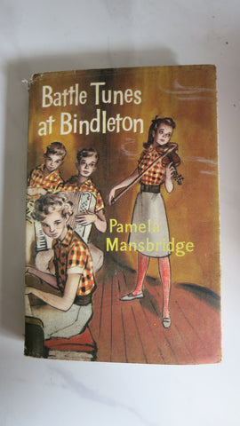 Battle Tunes at Bindleton by Pamela Mansbridge, 1st Ed, HC DJ
