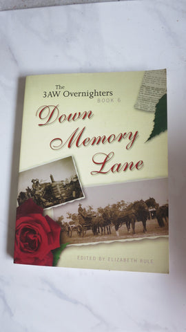 Down Memory Lane: 3AW Overnighters Book 6, Keith McGowan, Elizabeth Rule