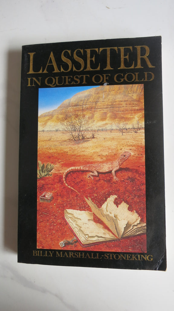 Lasseter: In Quest of Gold by Billy Marshall-Stoneking, Lewis, Reef, The Making of a Legend
