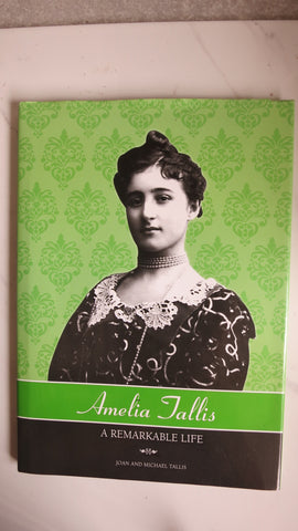 Amelia Tallis: A Remarkable Life, 1st Ed, Large HC DJ, Joan and Michael Tallis