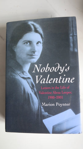 Nobody's Valentine by Marion Poynter, SIGNED, 1st Ed, HC DJ. Alexa Leeper, Letters 1900-2001