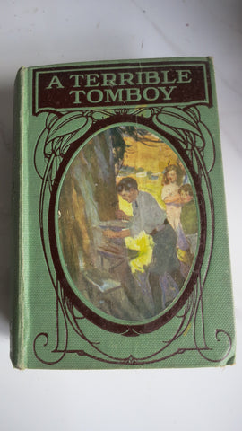 A Terrible Tomboy by Angela Brazil, Circa 1924, Illustrated by N Tension