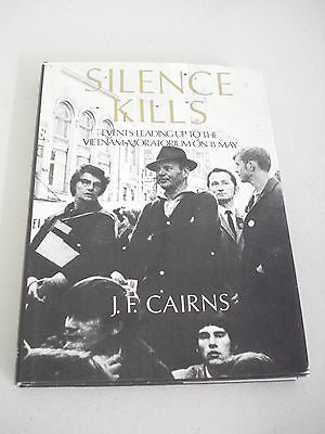 Silence Kills by J F Cairns, SIGNED, 1st Ed, Jim, HC DJ, Vietnam War Australia