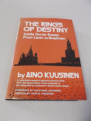 The Rings of Destiny by Aino Kuusinen, 1st US Ed, Before and After Stalin