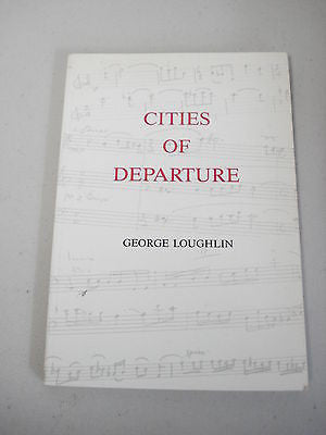 Cities of Departure by George Loughlin, University of Melbourne, Music, Ormond