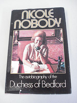 Nicole Nobody by Duchess of Bedford, SIGNED, HC DJ