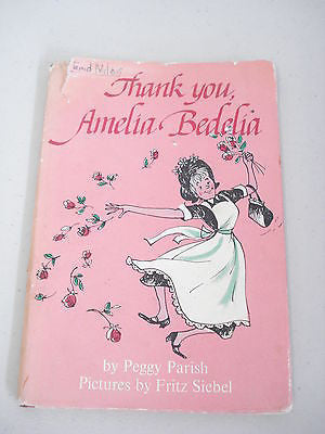 Thank You, Amelia Bedelia by Peggy Parish, 1st Ed, HC DJ, Fritz Siebel, 1965