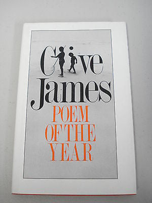 Poem of the Year by Clive James, 1st Ed, HC DJ