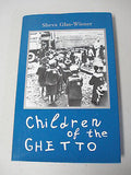 Children of the Ghetto by Sheva Glas-Wiener, SIGNED, 1st Ed, HC DJ, Lodz Poland