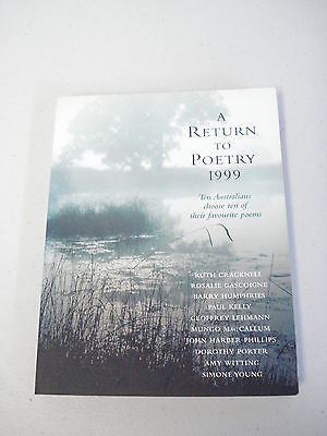 A Return to Poetry 1999, Barry Humphries, Paul Kelly, Dorothy Porter