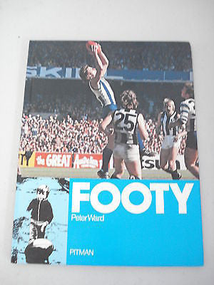 Footy by Peter Ward & Bruce Matthews, 1978, Large Hard Cover, VFL Football AFL