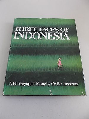 Three Faces of Indonesia by Co Rentmeester, 1st Ed, HC DJ, Photography Bali Java
