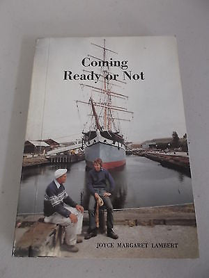 Coming Ready or Not by Joyce Margaret Lambert, Melbourne Novel
