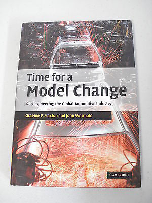 Time for a Model Change by Graeme P Maxton, 1st Ed, Car Industry, Automotive