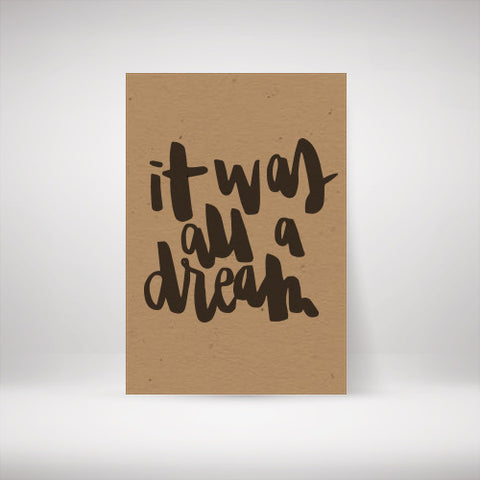 """it was all a dream"" Kraft Poster"