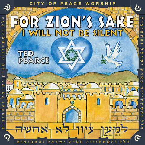 For Zion's Sake I Will Not Be Silent