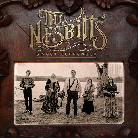 Sweet Surrender by The Nesbitts