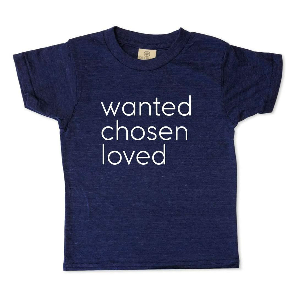Wanted Chosen Loved Adoption Short Sleeve Tee