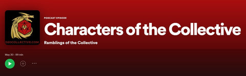 Characters of the Collective -  A DnD Podcast