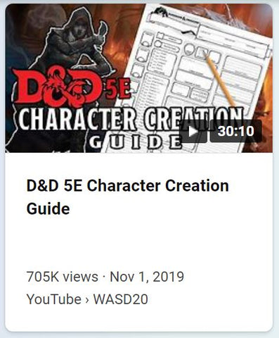 """A screenshot of a youtube video titled """"D&D 5e Character Creation Guide"""", telling the video length, uploader, and uploading date. The thumbnail includes a photo of a character sheet against a wooden table and the title in large decorative font."""