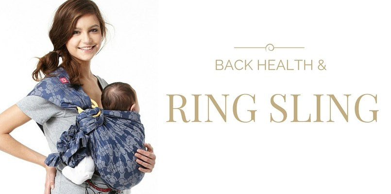Back Health and Ring Sling