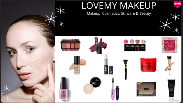 Why choose LoveMy Makeup NZ for your makeup, cosmetics, skincare & beauty needs?
