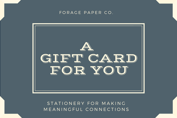 Forage Paper Co. Gift Card