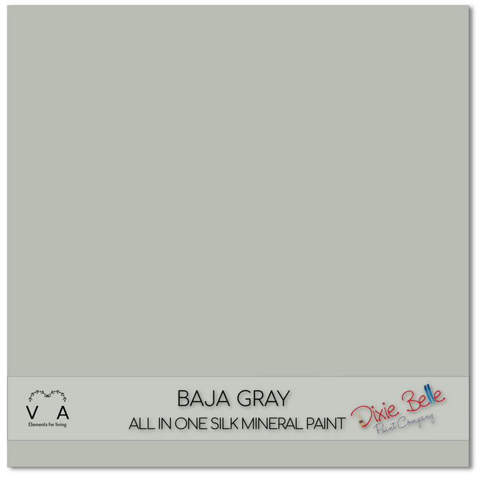 Baja Gray - Grey- Dixie Belle Silk all in one Mineral Paint
