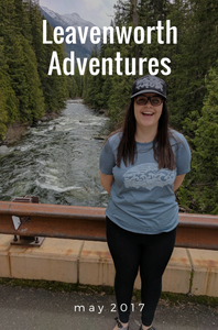 Adventures in Leavenworth, May 2017
