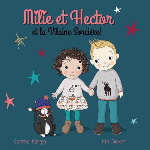 "Book ""Milie et Hector and the Wicked Witch"" English version"
