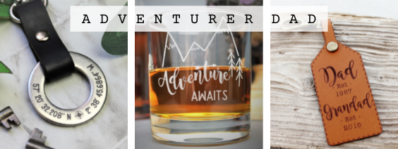 Fathers day gifts for the adventure loving dad