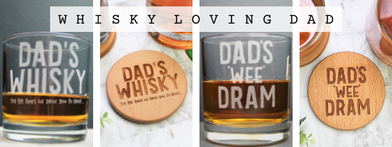 Fathers day gifts for the whisky loving dad