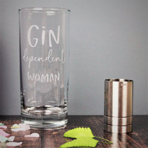 Gin glass engraved with the text gin dependent woman. Ideal 40th birthday gift for her