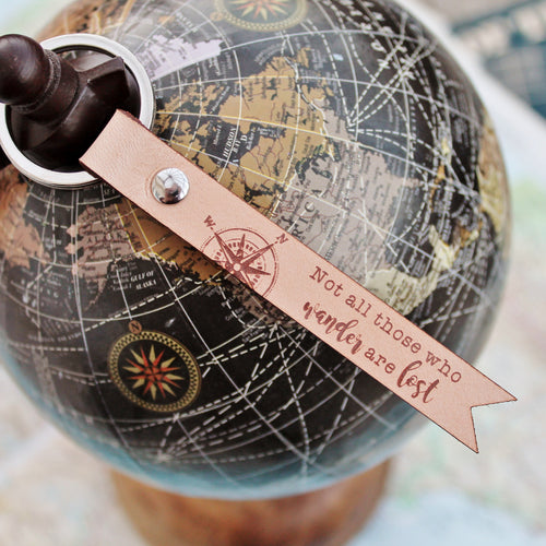 Not All Those Who Wander Are Lost - Leather Keyring