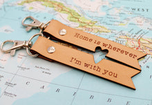 2 x Home is Wherever I'm With You Leather Keychains