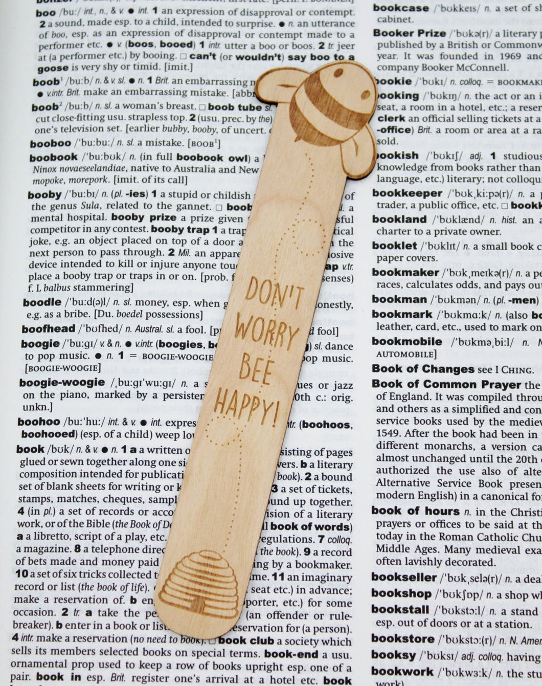 Don't Worry Bee Happy - Wooden Bookmark