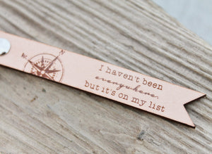 I Havent been Everywhere but its on my List - Custom Keyring