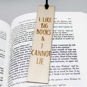 I Like Big Books and I Cannot Lie Funny Bookmark