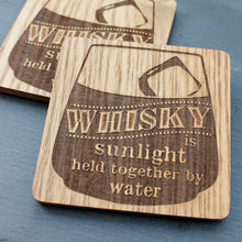 Whisky is Sunlight Held Together by Water Wooden Coaster