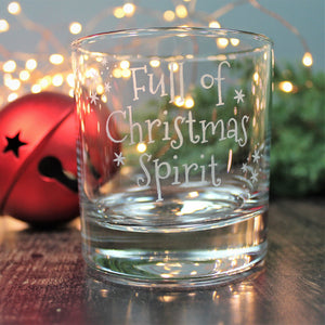 Whisky lover Christmas glass - engraved with the words full of Christmas spirit