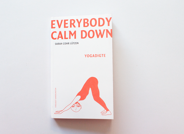 EVERYBODY CALM DOWN + Sun Salutation A & B